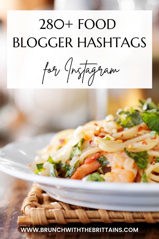280+ Food Blogger Hashtags